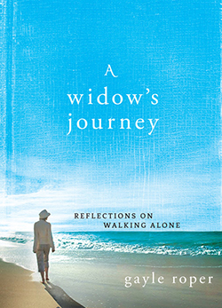 A Widow's Journey by Gayle Roper